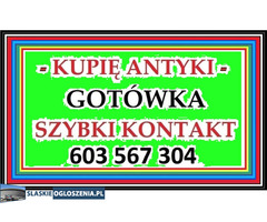 GOTÓWKA - SZYBKI KONTAKT - KUPIĘ ANTYKI / STAROCIE / DZIEŁA SZTUKI ~!!!~